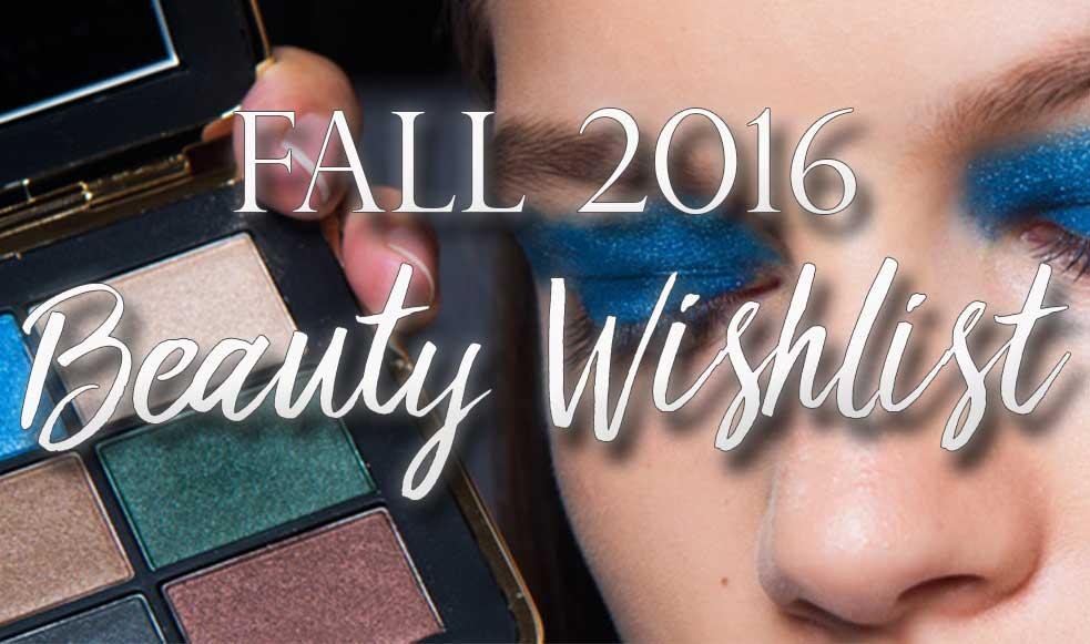 Beauty Wishlist Fall 2016 - Lipstick & Brunch